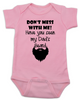 Don't mess with me have you seen my dad's beard, dad's beard baby Bodysuit, funny baby Bodysuit about dad's beard, my dad is cooler than your dad, dad with cool beard, Love my dad's beard, pink
