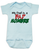 Bad Hombre Baby Bodysuit, my dad is a bad hombre, bad dude bad hombre, funny trump baby Bodysuit, funny political baby Bodysuit, bad hombre infant bodysuit, blue