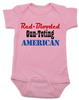 Red-blooded Gun-toting American, funny redneck baby gift, proud american baby bodysuit, red-blooded american baby Bodysuit, funny Gun toting baby onsie, patriotic baby gift, baby gift for gun lovers, pink