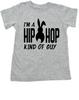Hip Hop kind of guy toddler shirt, hip hop kind of girl toddler shirt, Cool Easter kid tshirt, funny easter toddler shirt, hip hop music kid shirt, Easter toddler gift for hip parents, I'm a hip hop kind of guy, grey