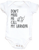 Don't make me call my Grandpa Baby Bodysuit, baby gifts from grandparents, funny grandpa onsie, spoiled grand baby Bodysuit, personalized grandparent baby clothes