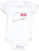 Born in Connecticut Bodysuit. Show your Home State pride. Unique, cool, badass baby clothes. Makes a great baby shower gift.