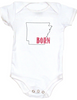 Born in Arkansas Bodysuit. Show your Home State pride. Unique, cool, badass baby clothes. Makes a great baby shower gift.