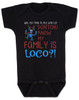 My family is crazy baby Bodysuit, My family is loco, who you tryin to mess with ese, Loco Family baby Bodysuit, crazy family baby onsie, funny holiday baby Bodysuit, Loco reindeer, funny christmas baby, my family is nuts, cypress hill baby Bodysuit, black