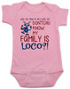 My family is crazy baby Bodysuit, My family is loco, who you tryin to mess with ese, Loco Family baby Bodysuit, crazy family baby onsie, funny holiday baby Bodysuit, Loco reindeer, funny christmas baby, my family is nuts, cypress hill baby Bodysuit, pink