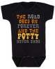 The road goes on forever and the potty never ends, Texas country music baby, Robert Earl Keen baby Bodysuit, The road goes on forever and the party never ends, The potty never ends baby Bodysuit, Texas country baby gift, The party never ends baby bodysuit, black