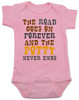 The road goes on forever and the potty never ends, Texas country music baby, Robert Earl Keen baby Bodysuit, The road goes on forever and the party never ends, The potty never ends baby Bodysuit, Texas country baby gift, The party never ends baby bodysuit, pink