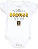 My Dad is a badass soldier, military Dad baby Bodysuit, Soldier Dad, Badass Dad infant bodysuit, Army Soldier Dad