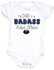 My Dad is a badass Police officer, my dad is a cop baby Bodysuit, Police Dad, Badass Dad infant bodysuit, Police Officer Dad