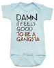 Damn it feels good to be a gangsta, gangsta baby, gangster baby, hip hop baby gift, rap music baby bodysuit, gangsta baby bodysuit, geto boys baby bodysuit, real gangsta-ass babies, blue