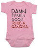 Damn it feels good to be a gangsta, gangsta baby, gangster baby, hip hop baby gift, rap music baby bodysuit, gangsta baby bodysuit, geto boys baby bodysuit, real gangsta-ass babies, pink