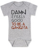 Damn it feels good to be a gangsta, gangsta baby, gangster baby, hip hop baby gift, rap music baby bodysuit, gangsta baby bodysuit, geto boys baby bodysuit, real gangsta-ass babies, grey