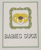 greeting card, handmade card, cool new parents, funny greeting card for baby, greeting card for baby gift, babies suck, funny baby card, yellow pacifier, green border, green