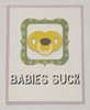 greeting card, handmade card, cool new parents, funny greeting card for baby, greeting card for baby gift, babies suck, funny baby card, yellow pacifier, pink border, pink