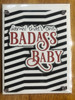 greeting card, handmade card, cool new parents, funny greeting card for baby, greeting card for baby gift, badass baby, funny baby cards, damn that's one badass baby, badass greeting cards, red