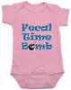Fecal time bomb onesie, fecal time bomb bodysuit, john oliver mount everest baby onesie, pink