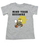 Mind your beeswax, mommy doesn't want your advice, mind your business, shut up toddler shirt, funny toddler shirt, angry bee funny kid shirt, grey
