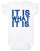 it is what it is, funny baby bodysuit, bad attitude baby, deal with it baby, rude baby onesie, badass baby, white
