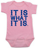 it is what it is, funny baby bodysuit, bad attitude baby, deal with it baby, rude baby bodysuit, badass baby, pink