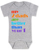 my 2 dads are better than your 1, pride baby gift, gift for 2 dads, baby gift for same sex couple, gay parents baby shower, grey