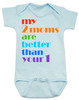my 2 moms are better than your 1, pride baby gift, gift for 2 moms, baby gift for same sex couple, gay parents baby shower, blue