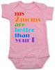 my 2 moms are better than your 1, pride baby gift, gift for 2 moms, baby gift for same sex couple, gay parents baby shower, pink