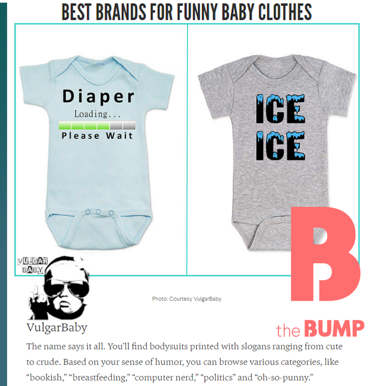 #1 in BEST BRANDS FOR FUNNY BABY CLOTHES - Featured by thebump.com
