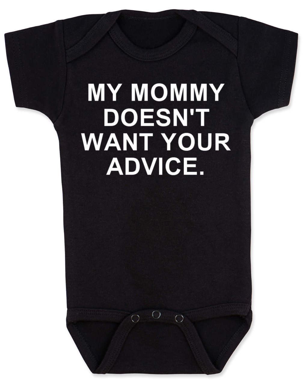 funny baby vest My Mummy doesn/'t want your advice