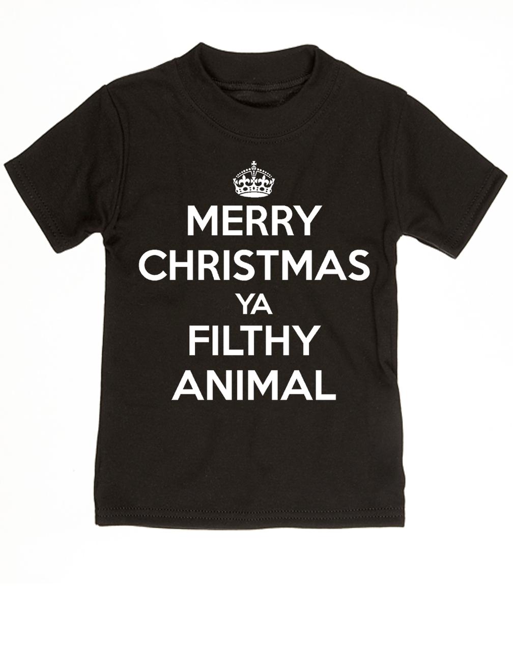 Merry Christmas Ya Filthy Animal Shirt.Keep Calm Filthy Animal Toddler Shirt