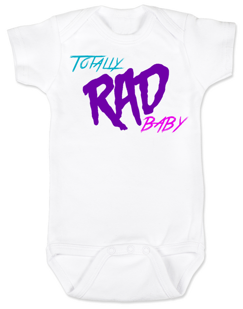 1f36bdd9c Totally RAD Baby, 80's Baby Bodysuit