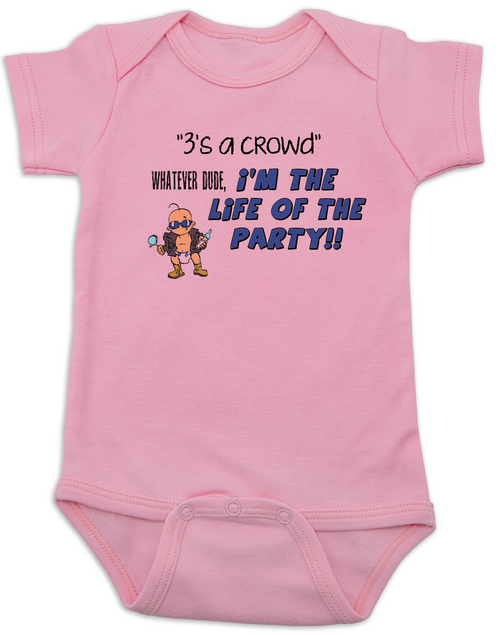f1d57f5cb ... 3's a crowd baby Bodysuit, I'm the life of the party baby Bodysuit