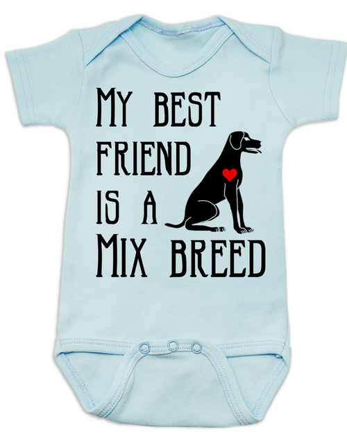 317903771 ... My Best Friend is a Mix Breed Baby Bodysuit, Mixed Breed Puppy Love  Onsie, ...