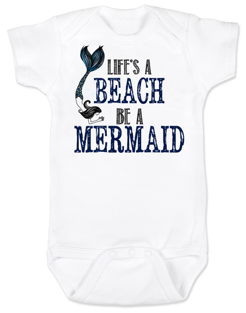 Life's a beach baby Bodysuit, Be a mermaid baby Bodysuit, Beachy baby onsie, mermaid tail, I'd rather be in water, Little Mermaid, born to be a mermaid
