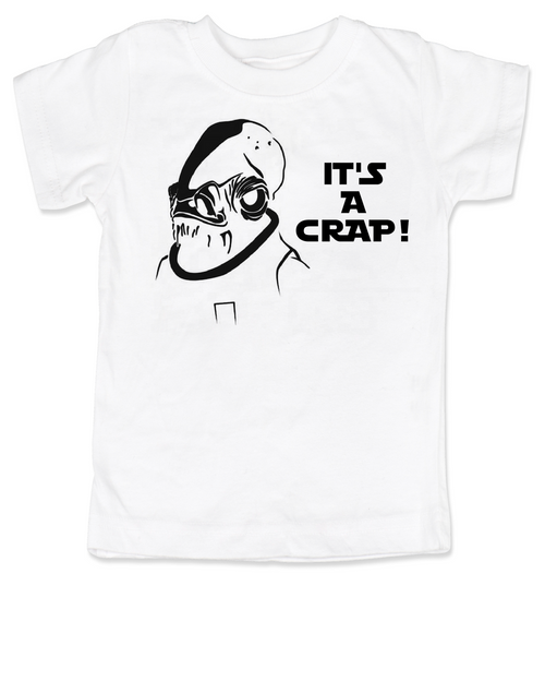 Admiral Ackbar toddler shirt, It's a crap toddler shirt, It's a trap kid shirt, funny star wars toddler t-shirt, punny kid shirt, geeky toddler gift, star wars toddler shirt