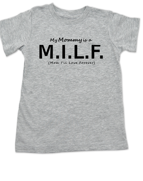 4a661ac7 ... My Mommy is a M.I.L.F., Milf mom kid shirt, Hot mommy toddler gift,