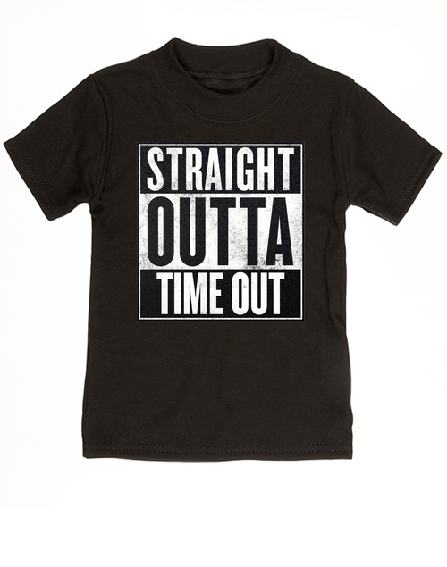 Straight Outta Time Out Toddler Shirt Kid