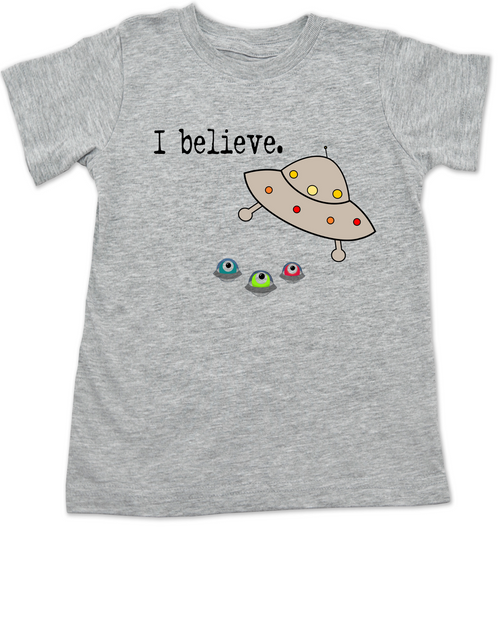 I believe toddler shirt, UFO believer toddler, aliens exist toddler shirt, funny spaceship toddler t-shirt, funny alien kid tshirt, grey