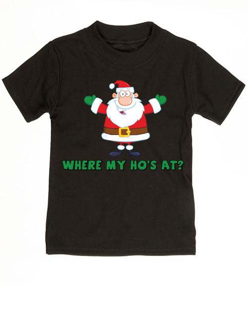 Where My Ho's At toddler shirt, Ho Ho Ho's, Badass Santa Claus, Offensive Christmas toddler shirt, black