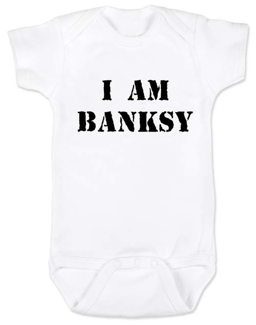 I am Banksy baby Bodysuit, Banksy baby clothing, white