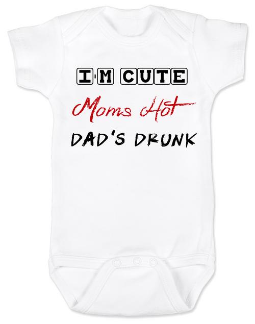 Dad's drunk baby Bodysuit, i'm cute mom's hot, funny dad drinking Bodysuit, beer drinking dad, daddy is drunk baby onsie