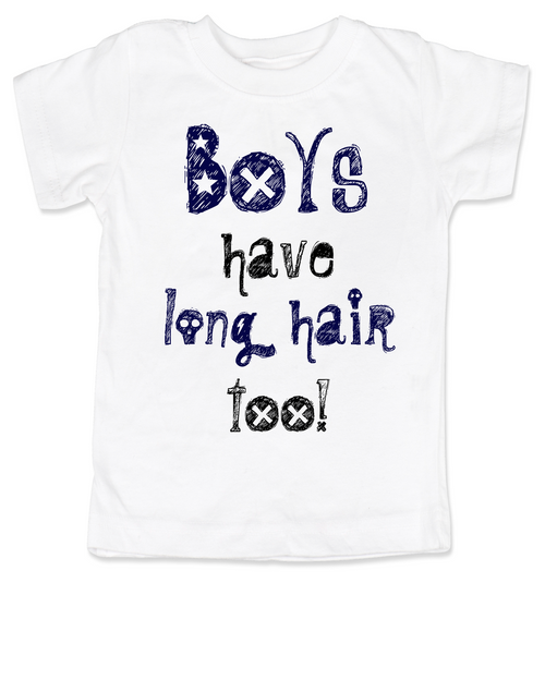 Boys have long hair too Toddler Shirt, Long haired little boy, funny shirt for boys with long hair, no I'm not a girl, long hair little boy shirt