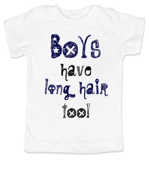 877e233e Boys have long hair too Toddler Shirt, Long haired little boy, funny shirt  for