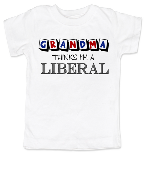 Grandma thinks I'm a Liberal toddler shirt, Little Liberal, Liberal kids, Democrat toddler, Republican grandparents, funny political toddler shirt, Future Democrat, Future Republican, 2016 Election toddler shirt, funny election toddler shirt, Personalized Election toddler shirt