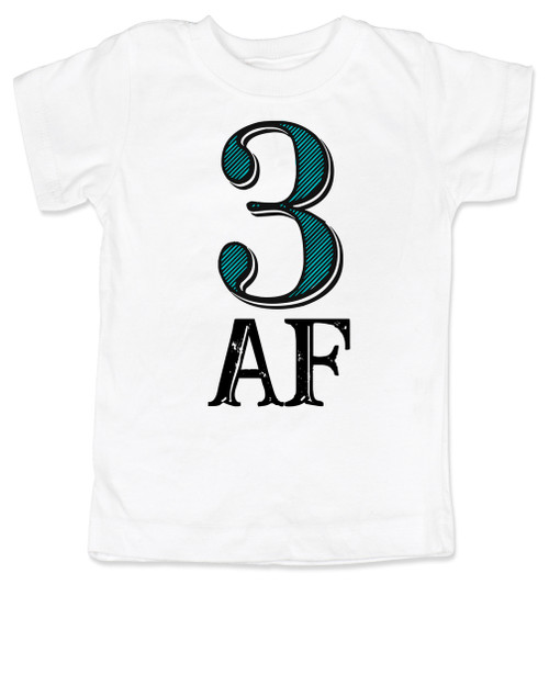 Toddler AF shirt, 3 AF, 3AF shirt, funny 3 year old shirt, custom birthday shirt, toddler birthday shirt, cool gift for 3 year old