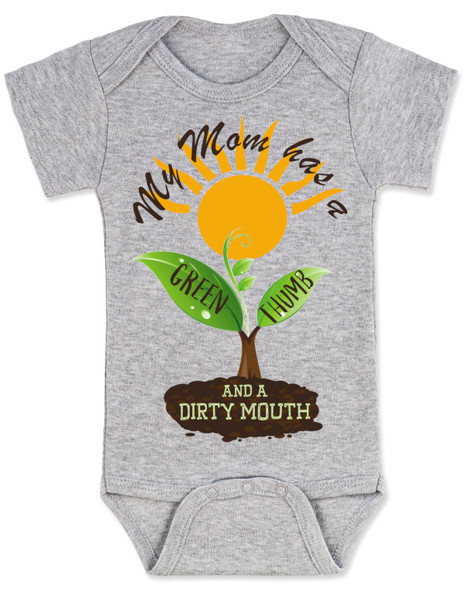 spring flowers baby, mom has a green thumb, mom has a dirty mouth, moms who cuss, moms who garden, moms who grow plants, plant growing in spring on baby bodysuit, punny gift for gardening mom, mommy's sprout, funny spring baby gift, gardening baby gift, grey