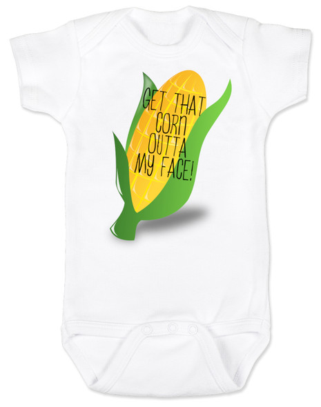 Corn out of my face baby bodysuit, funny movie themed baby gift, jack black inspired baby gift, Nacho Libre baby onesie, Corny baby gift, Funny movie saying on baby clothes, Get that corn out of my face, Ignacio jack nacho libre, funny baby bodysuit about food, feeding time funny baby bodysuit, baby jokes about eating food,  white