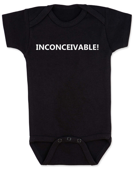 inconceivable baby Bodysuit, The Princess Bride movie quote, Punny Baby onsie, black