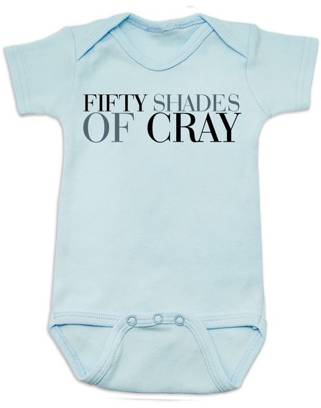 Fifty Shades of Cray baby Bodysuit, 50 shades of grey, Fifty Shades of grey baby onsie, cray cray baby, crazy baby, mommy read fifty shades book, bookish Bodysuit, blue