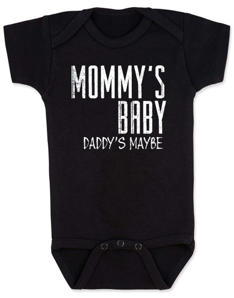 Mommy's Baby, Daddy's maybe, Redneck Baby Bodysuit, Funny Baby Shower, Baby Shower Gag Gift, who's my daddy?, funny single mommy baby onsie, offensive baby clothes, black