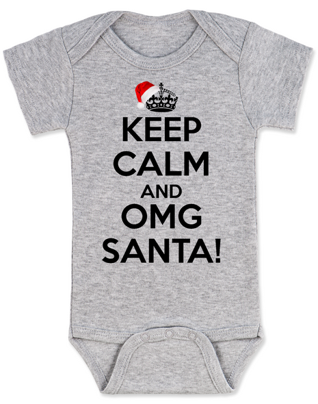 Keep Calm OMG Santa Bodysuit, Keep Calm, funny christmas baby onsie, funny christmas baby clothes, grey